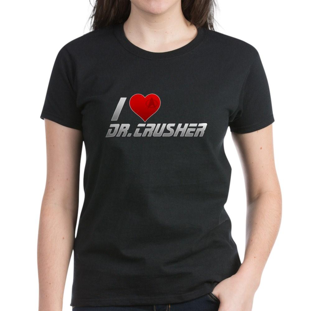 I Heart Dr. Crusher Women's Dark T-Shirt