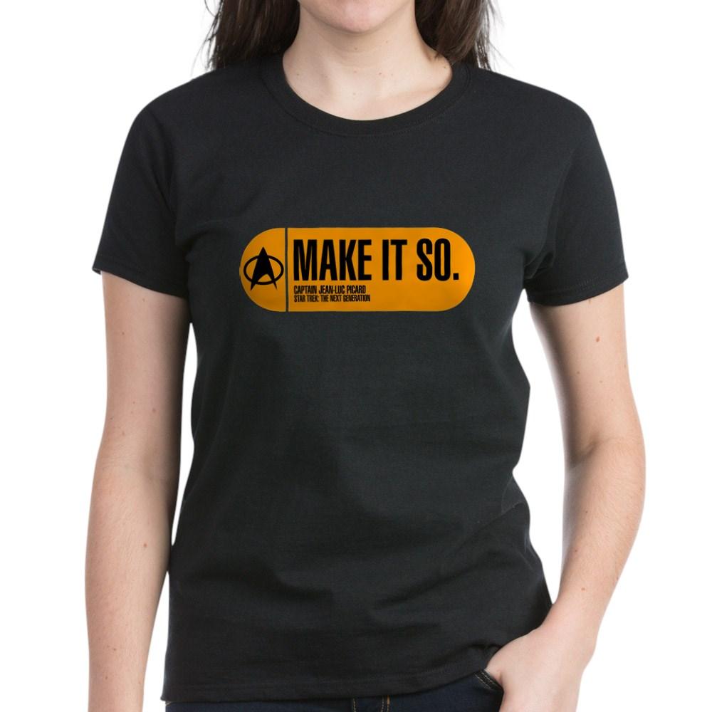 Make It So - Star Trek Quote Women's Dark T-Shirt