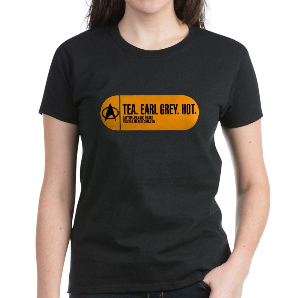 Tea. Earl Grey. Hot. - Star Trek Quote Women's Dark T-Shirt