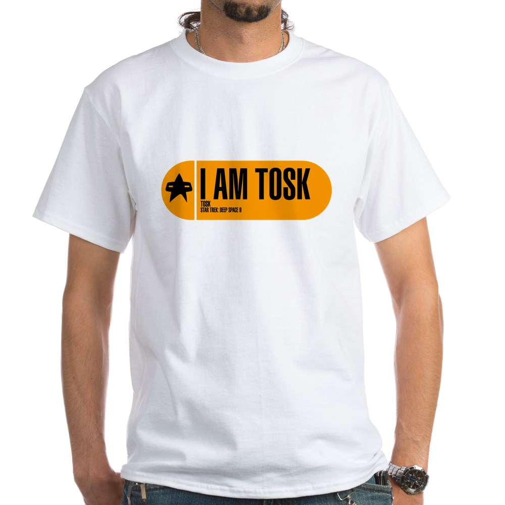 I Am Tosk - Star Trek Quote White T-Shirt