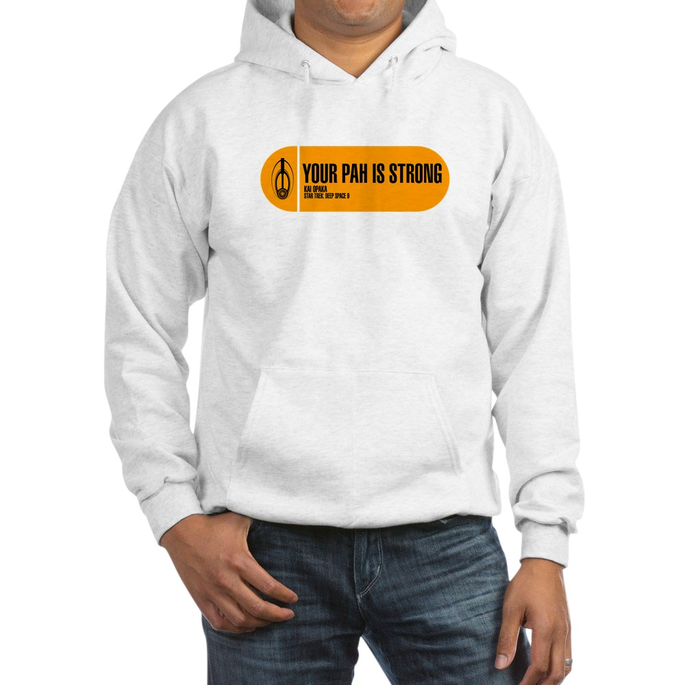 Your Pah is Strong - Star Trek Quote Hooded Sweatshirt