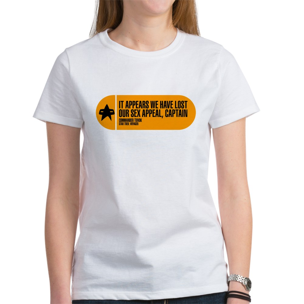 It Appears We Have Lost Our Sex Appeal - Star Trek Women's T-Shirt