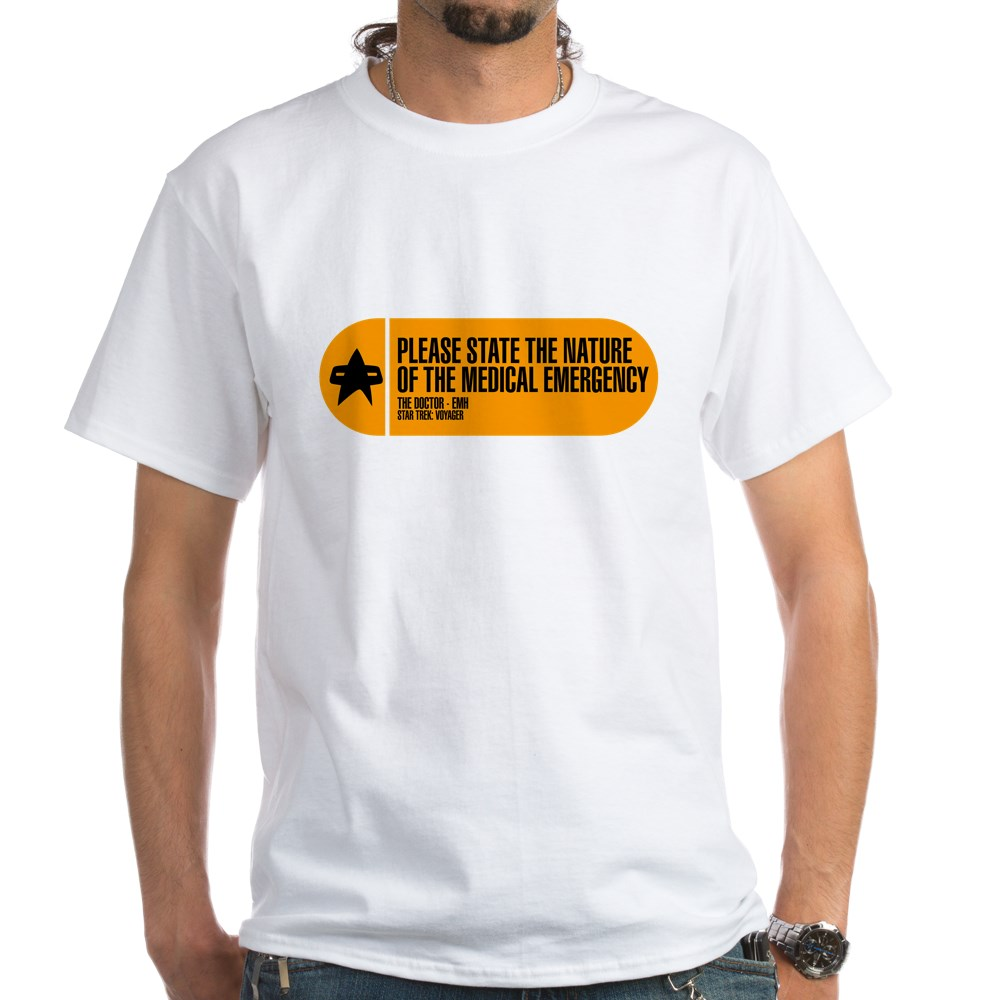 Please State the Nature of the Medical Emergency - White T-Shirt