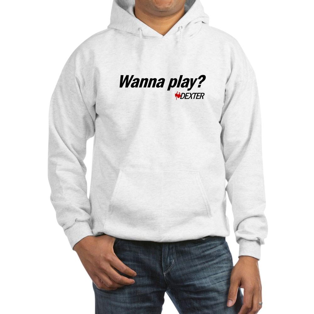 Wanna Play? - Dexter Quote Hooded Sweatshirt