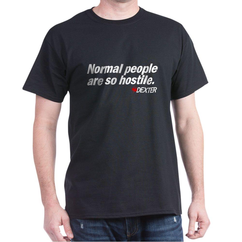 Normal People Are So Hostile - Dexter Dark T-Shirt