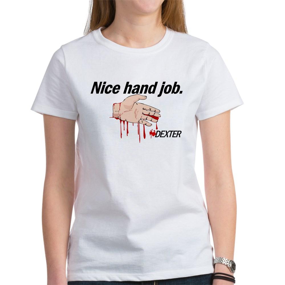 Nice Hand Job - Dexter - Bloody Hand Women's T-Shirt