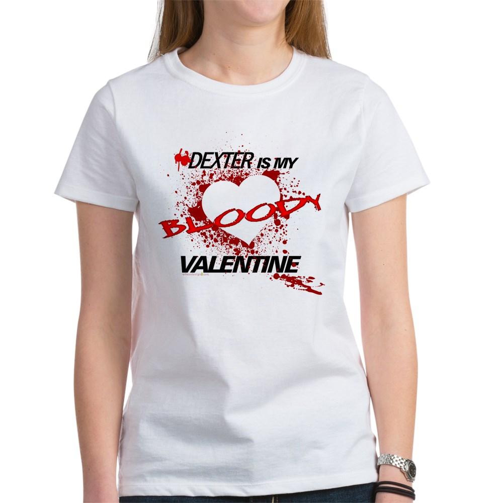 Dexter Is My Bloody Valentine Women's T-Shirt