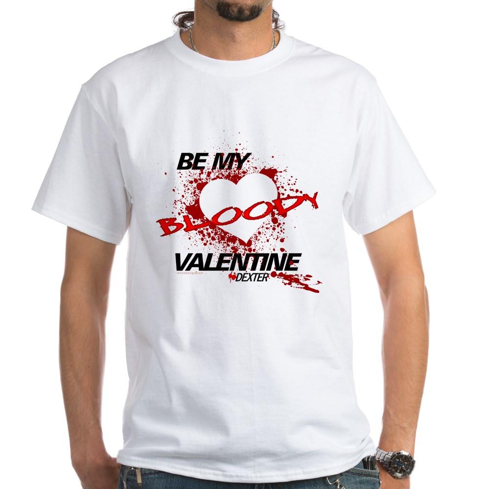 Be My Bloody Valentine - Dexter White T-Shirt