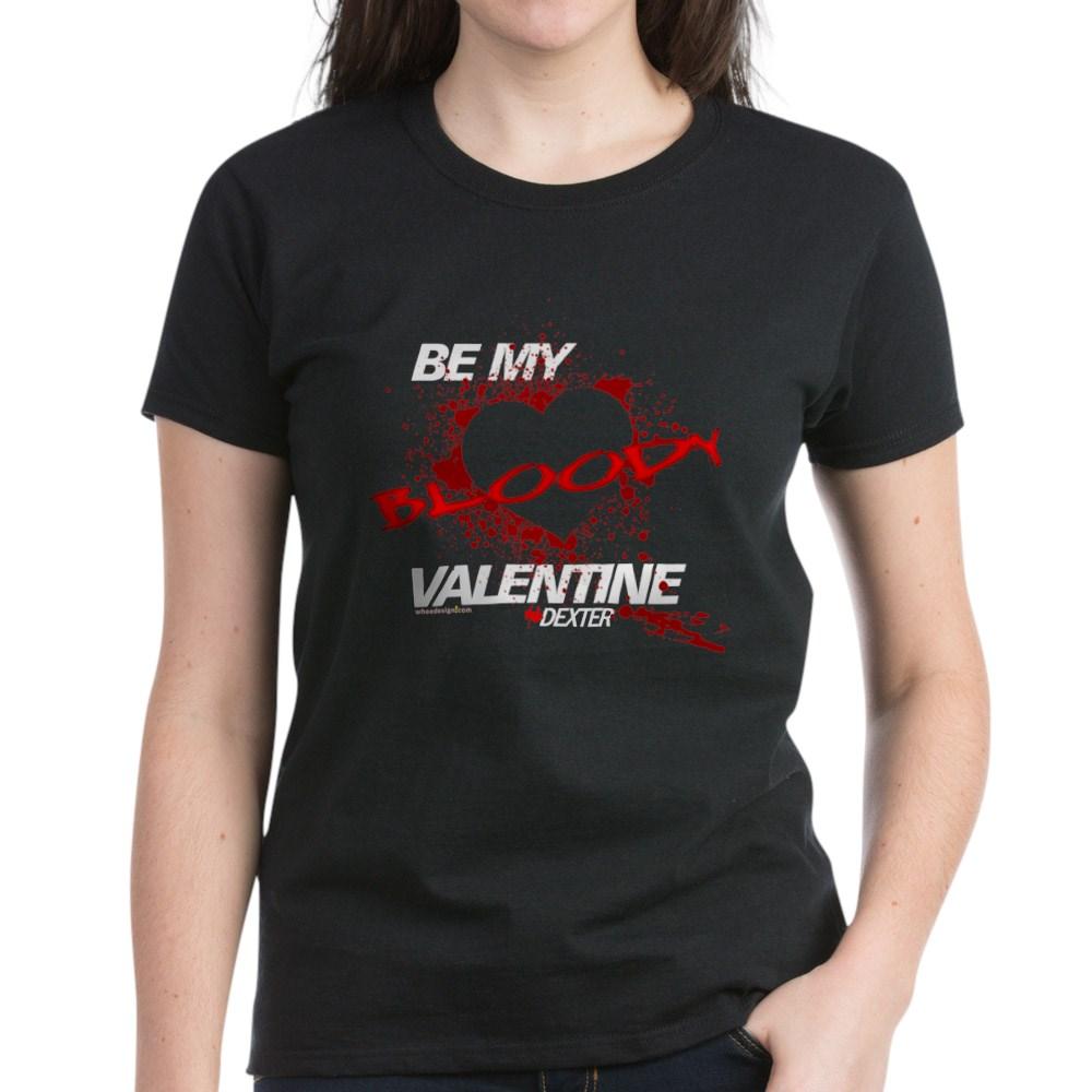 Be My Bloody Valentine - Dexter Women's Dark T-Shirt