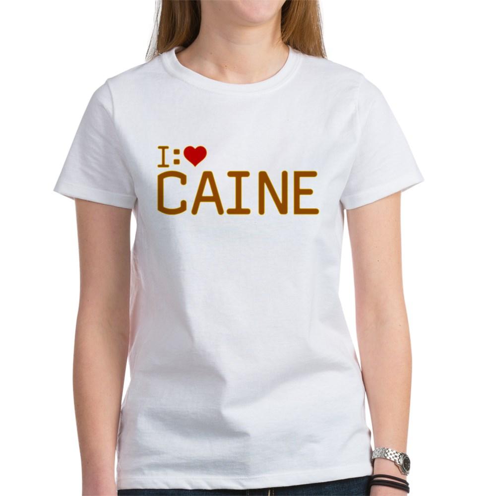 I Heart Caine Women's T-Shirt