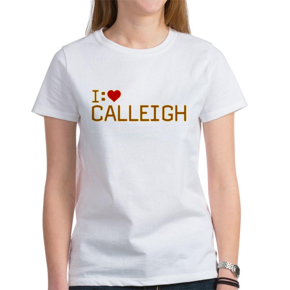 I Heart Calleigh Women's T-Shirt