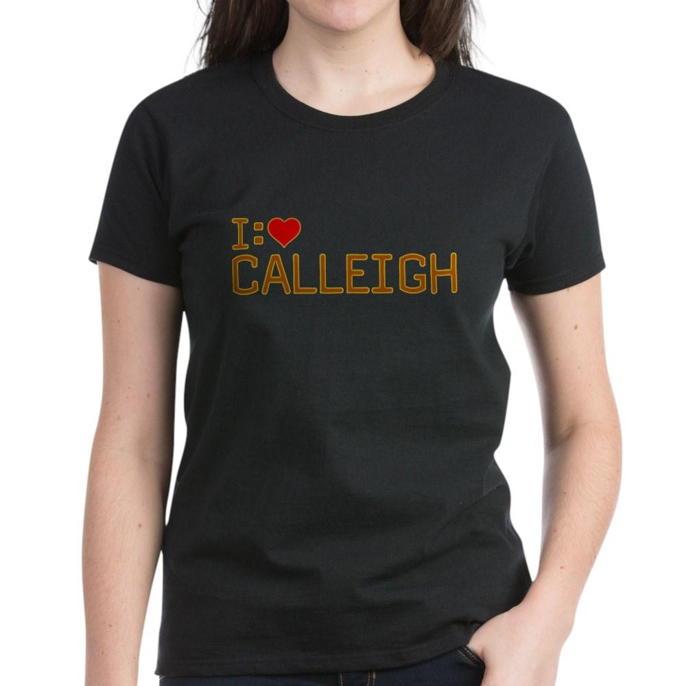 I Heart Calleigh Women's Dark T-Shirt