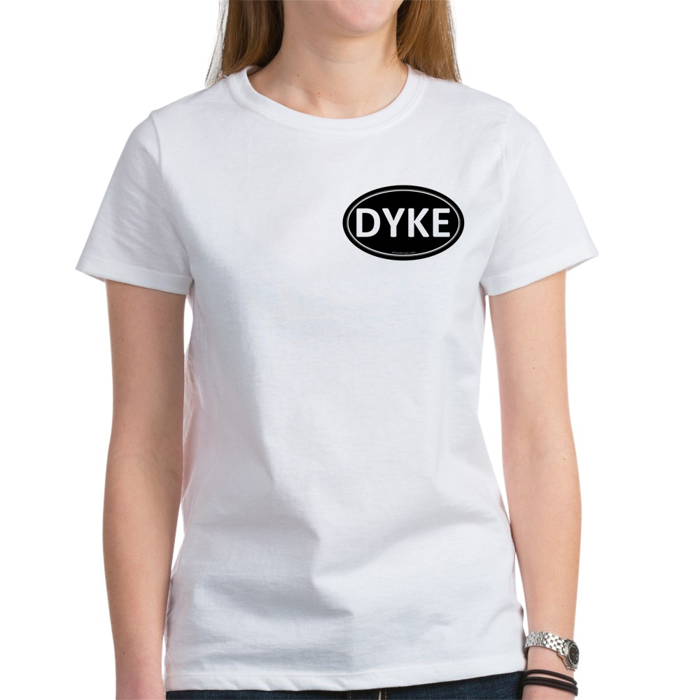 DYKE Black Euro Oval Women's T-Shirt