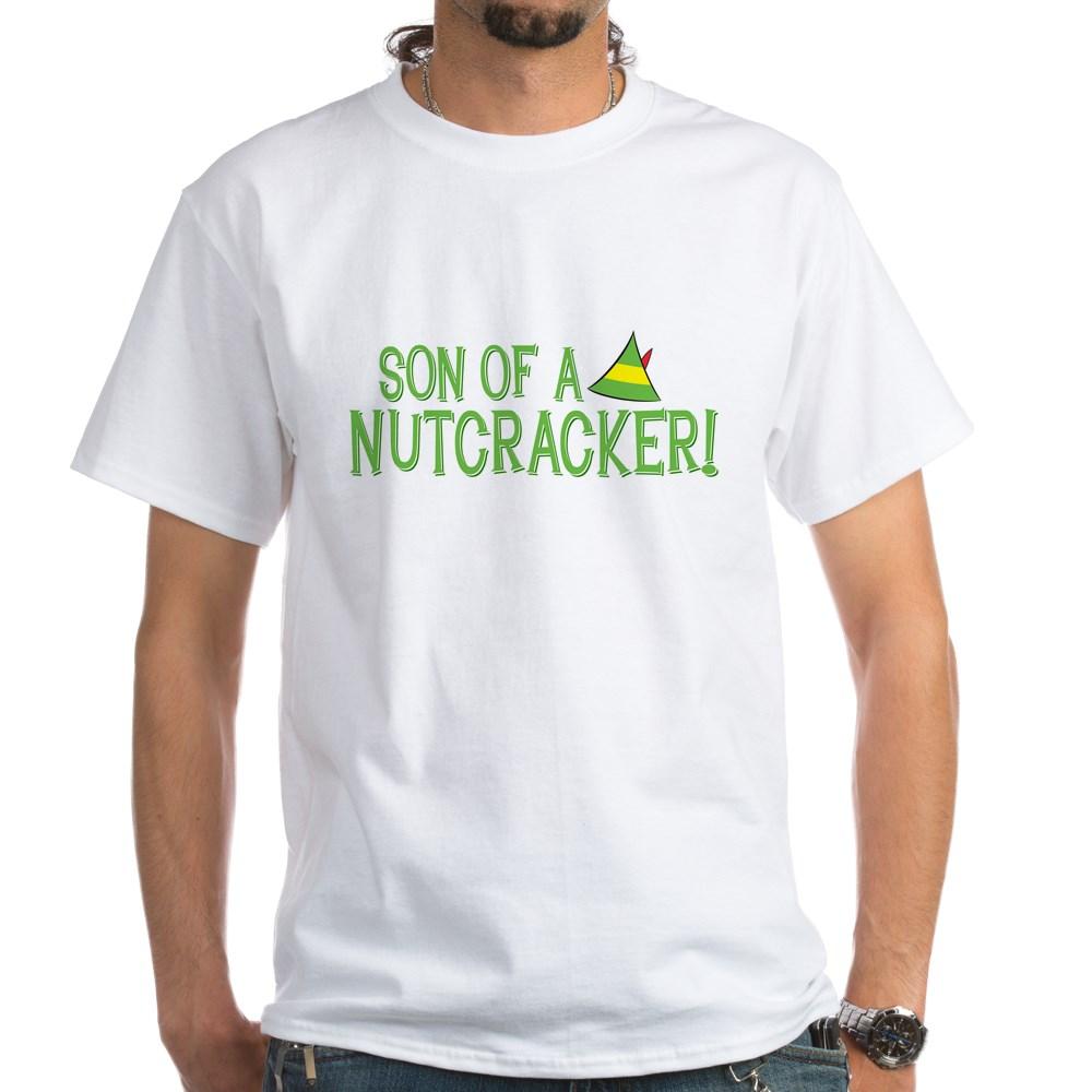 Son of a Nutcracker! White T-Shirt
