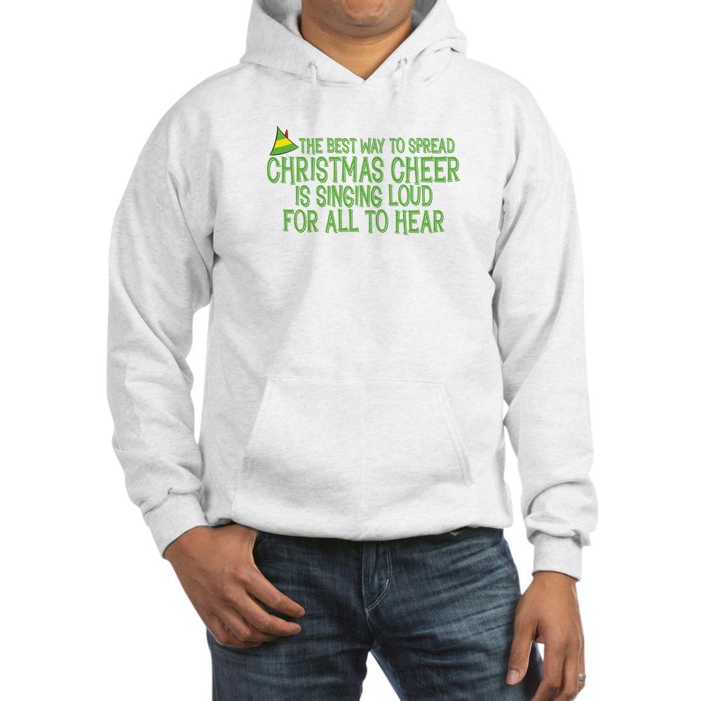 Best Way to Spread Christmas Cheer Hooded Sweatshirt