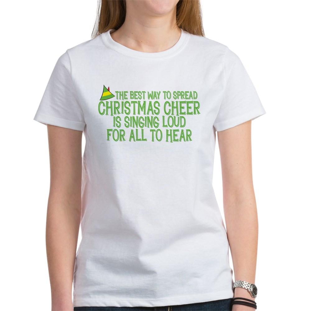 Best Way to Spread Christmas Cheer Women's T-Shirt