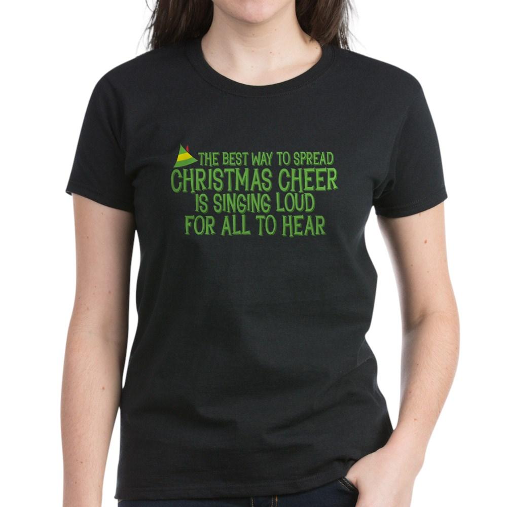 Best Way to Spread Christmas Cheer Women's Dark T-Shirt
