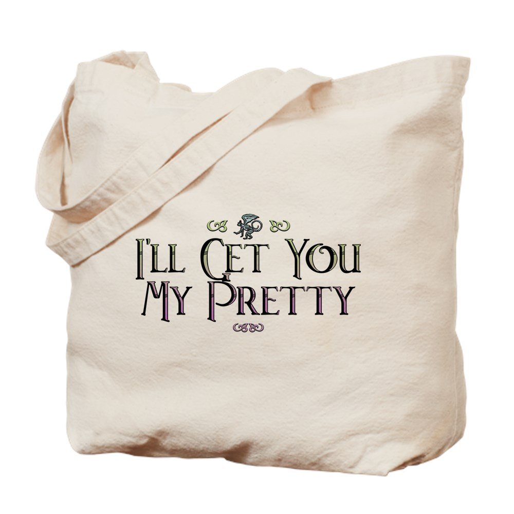 I'll Get You My Pretty - Wizard of Oz Tote Bag
