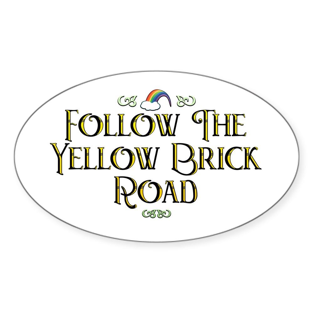 Follow the Yellow Brick Road - Wizard of Oz Oval Sticker