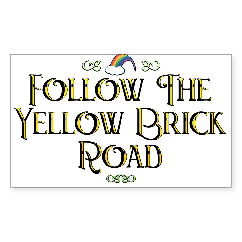 Follow the Yellow Brick Road - Wizard of Oz Rectangle Sticker