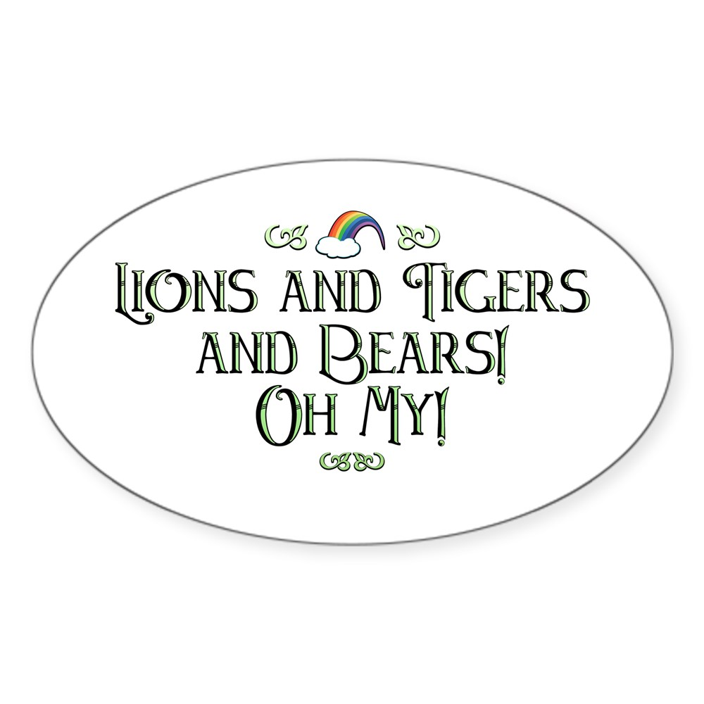 Lions and Tigers and Bears! Oh My! Oval Sticker