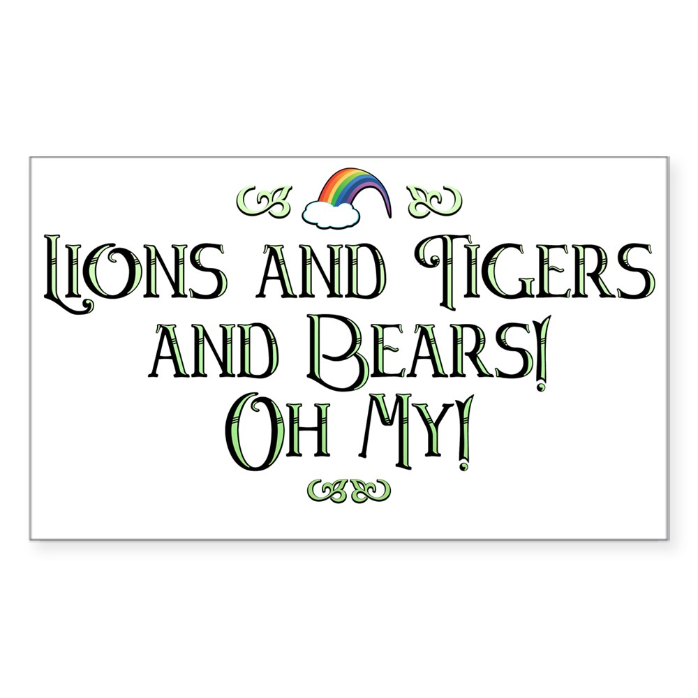 Lions and Tigers and Bears! Oh My! Rectangle Sticker