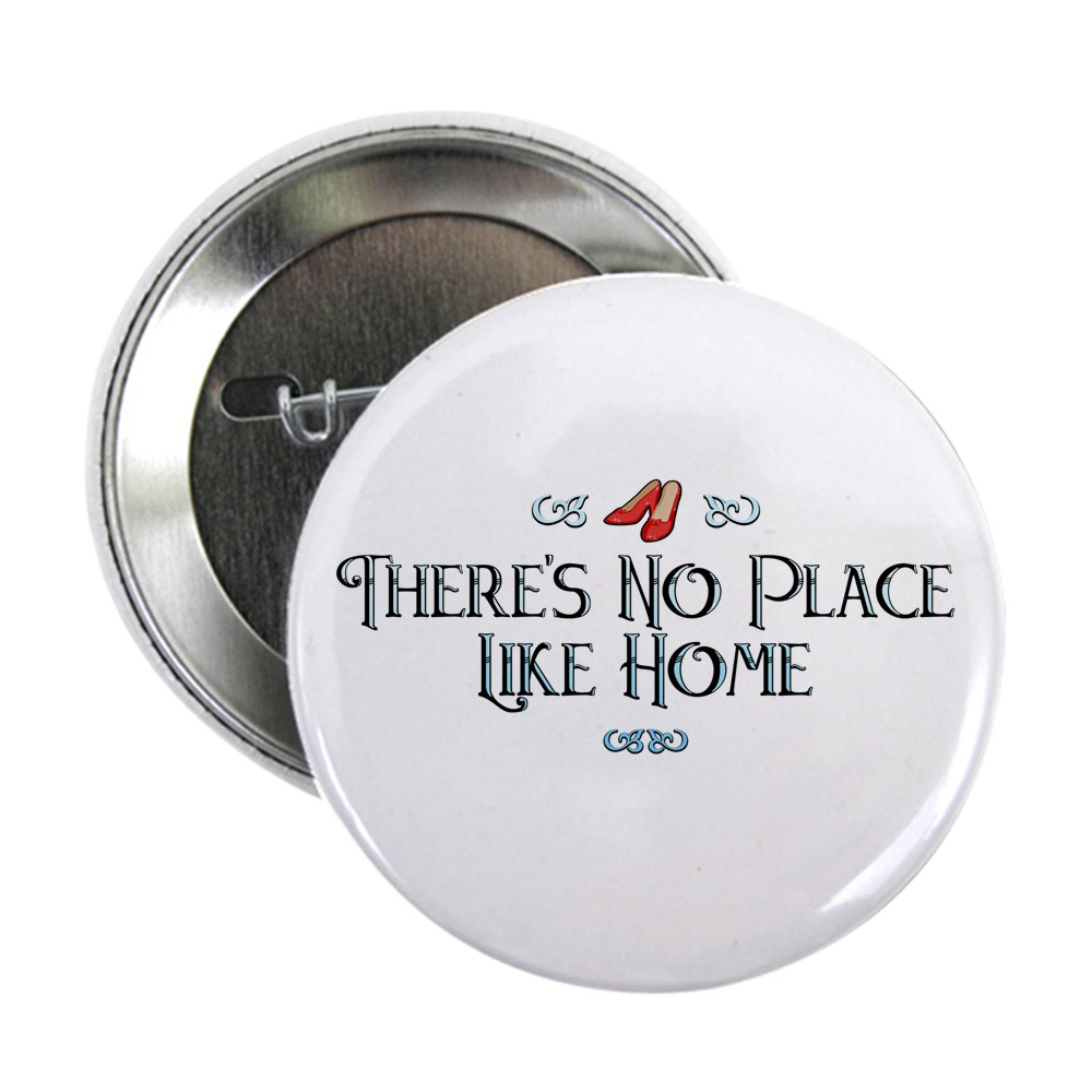 There's No Place Like Home - Wizard of Oz 2.25