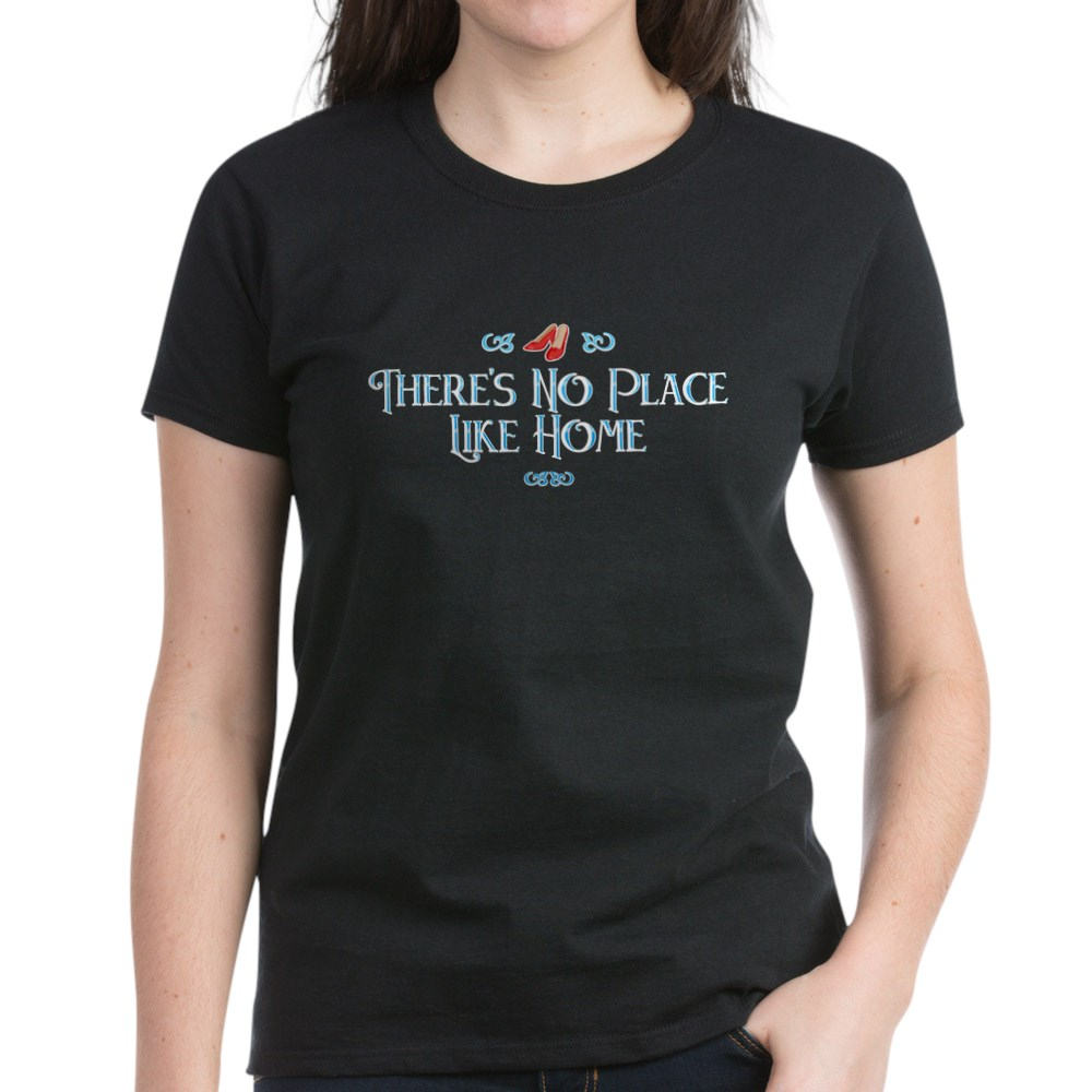 There's No Place Like Home - Wizard of Oz Women's Dark T-Shirt