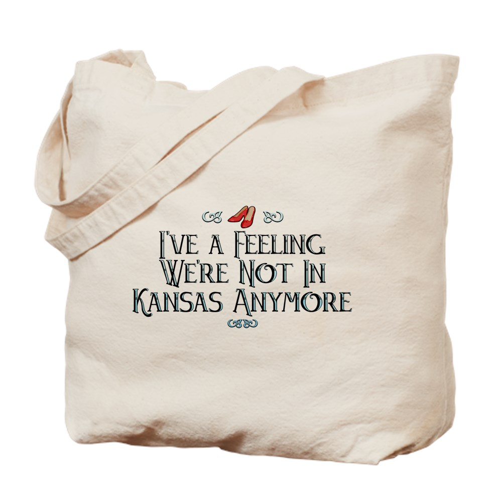 I've a Feeling We're Not In Kansas Anymore Tote Bag