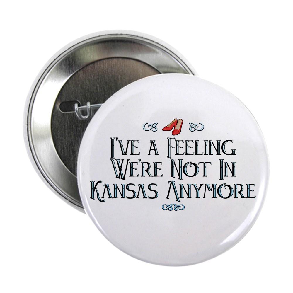 I've a Feeling We're Not In Kansas Anymore 2.25