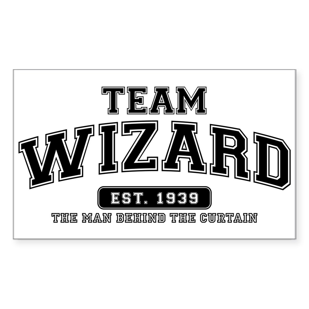 Team Wizard - The Man Behind the Curtain Rectangle Sticker