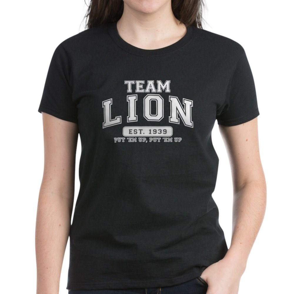 Team Lion - Put 'Em Up, Put 'Em Up Women's Dark T-Shirt