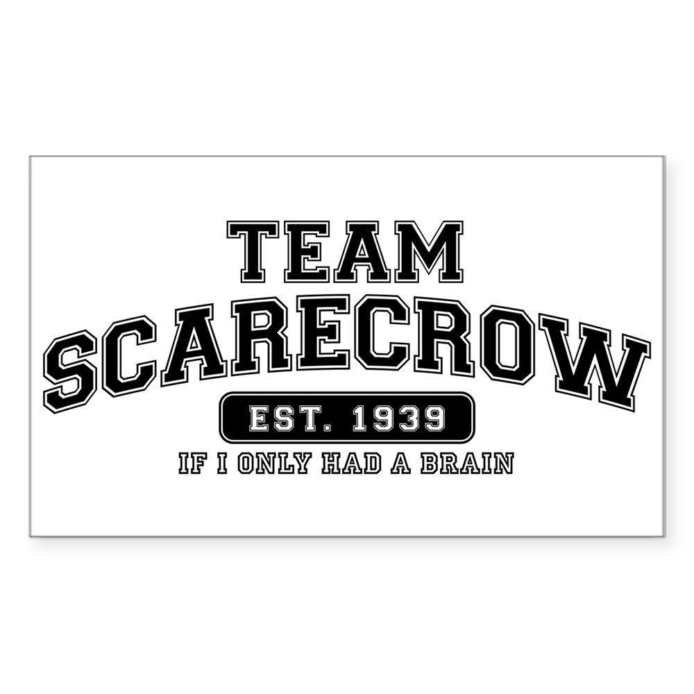 Team Scarecrow - If I Only Had a Brain Rectangle Sticker