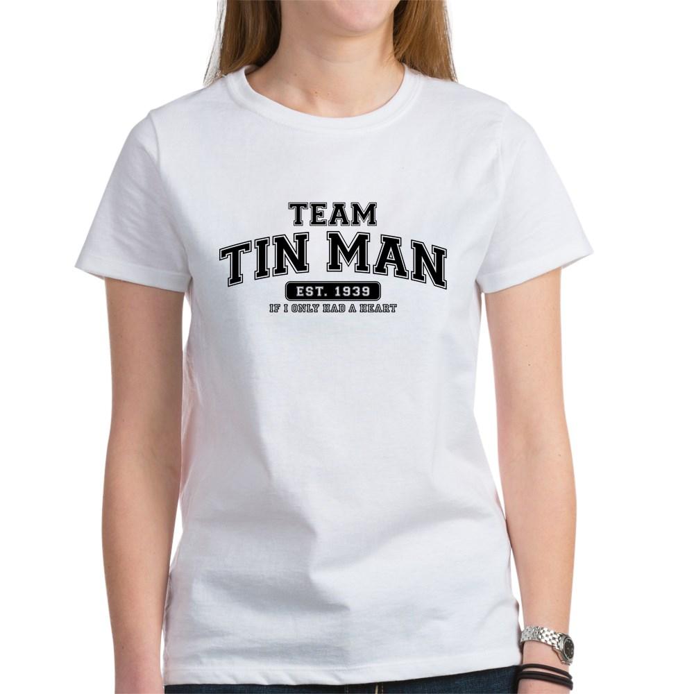 Team Tin Man - If I Only Had a Heart Women's T-Shirt