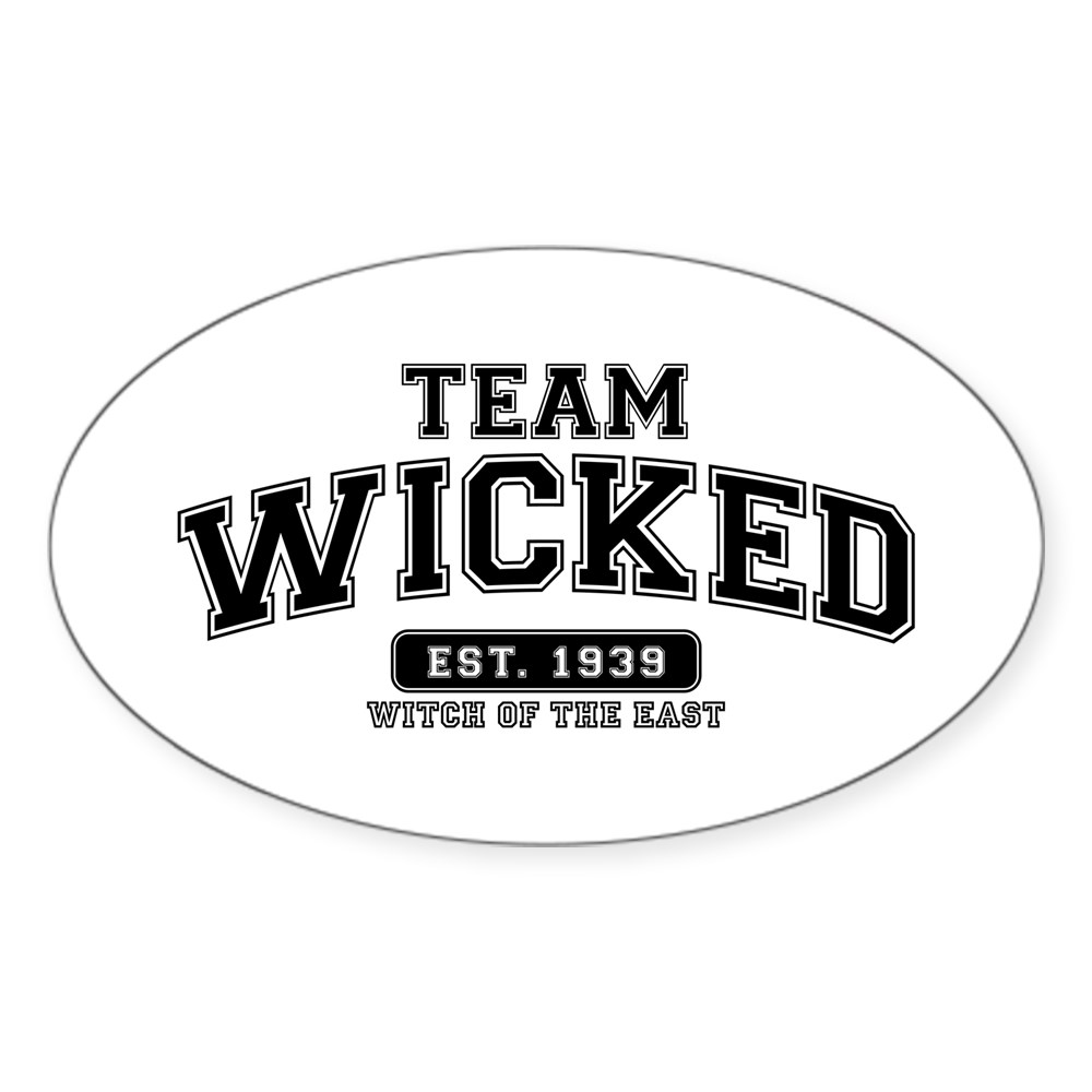 Team Wicked - Witch of the East Oval Sticker