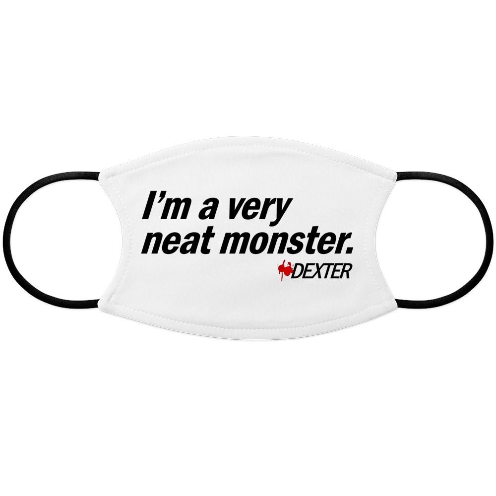 I'm a Very Neat Monster - Dexter Face Mask