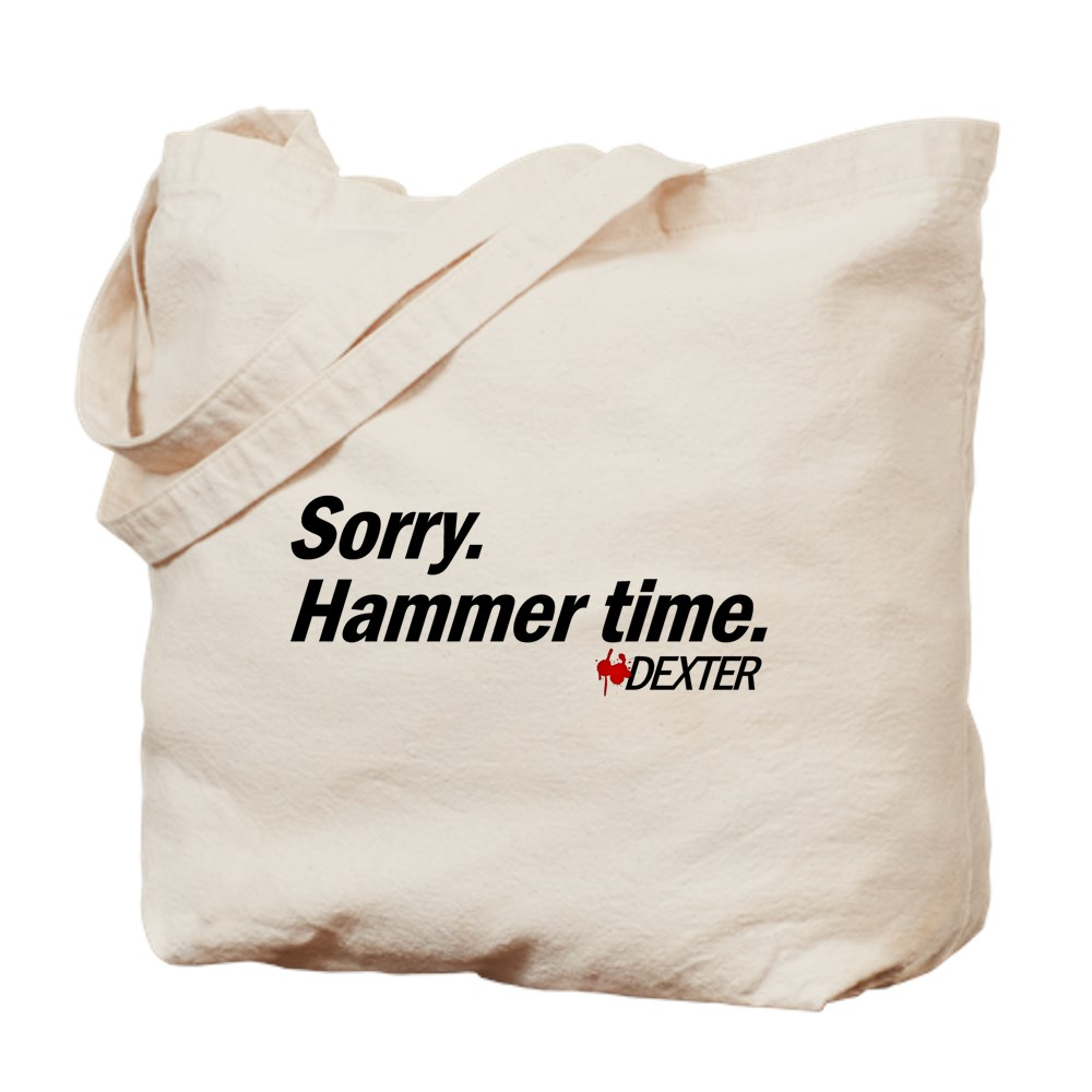 Sorry. Hammer Time - Dexter Quote Tote Bag