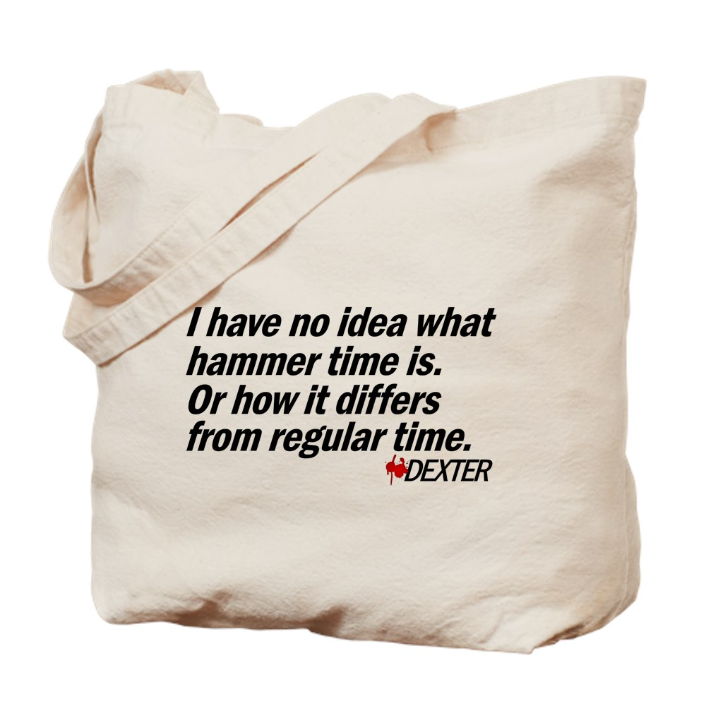 I Have No Idea What Hammer Time Is... Tote Bag