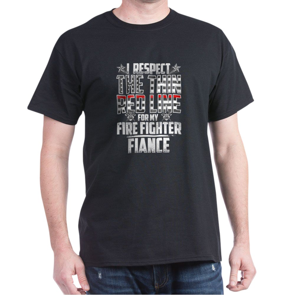 Fiance Fire Fighter Thin Red Line Dark T-Shirt