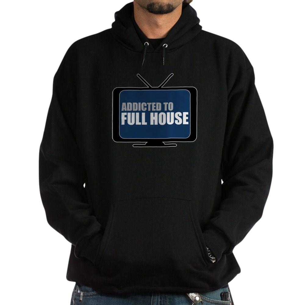 Addicted to Full House Dark Hoodie
