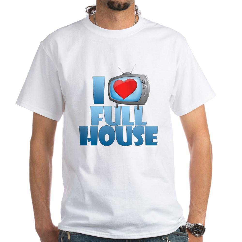 I Heart Full House White T-Shirt
