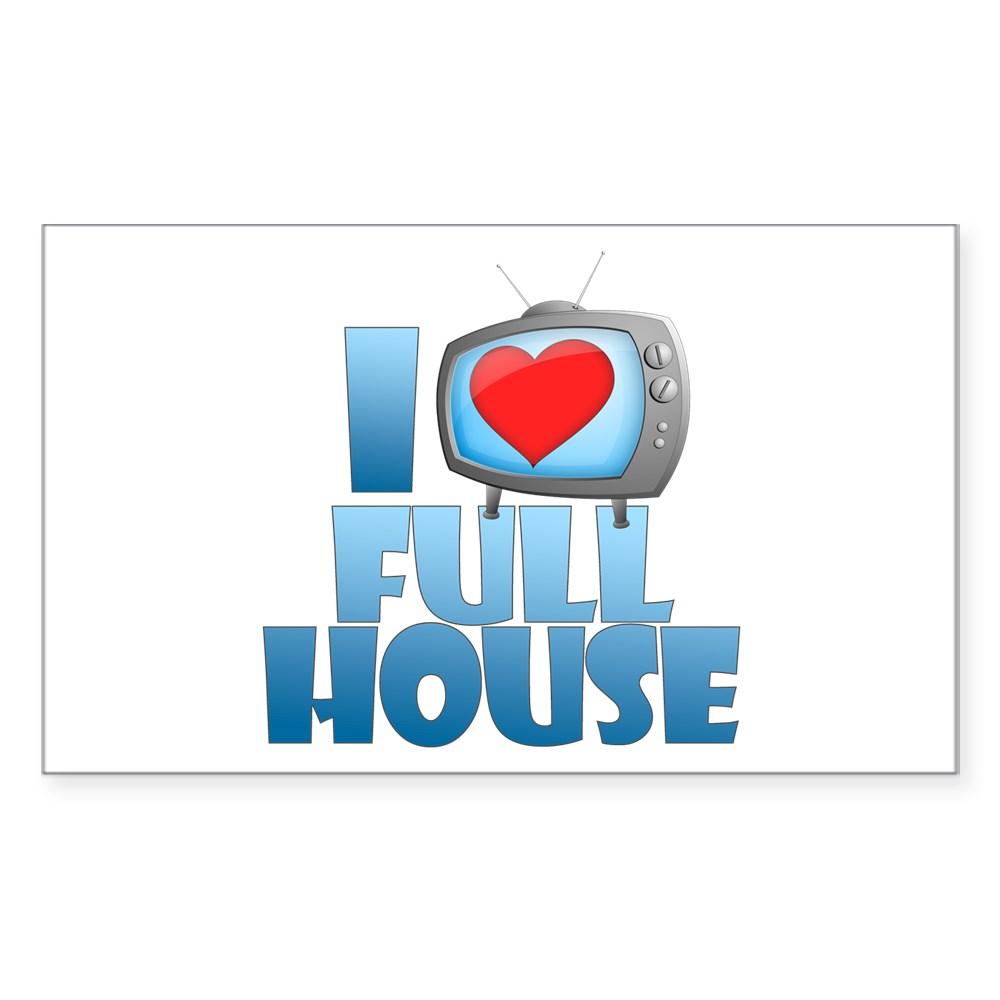 I Heart Full House Rectangle Sticker
