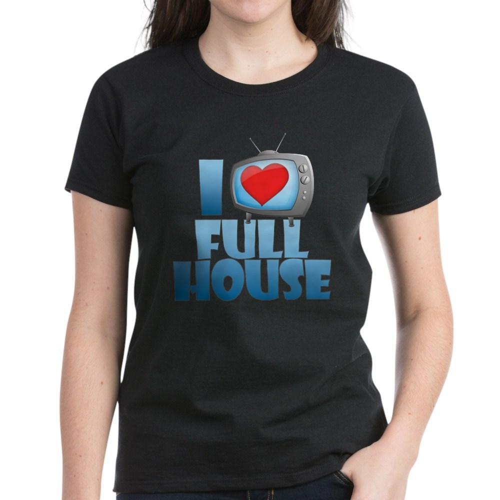 I Heart Full House Women's Dark T-Shirt