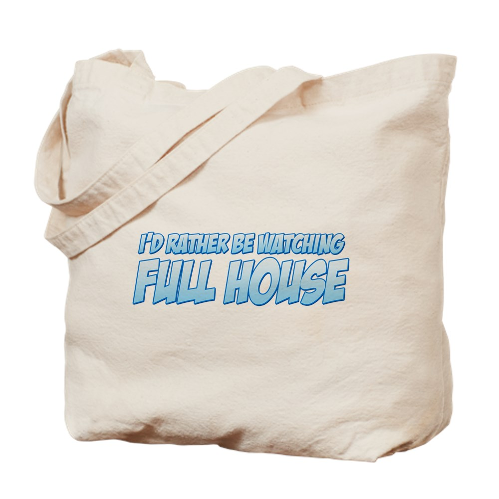I'd Rather Be Watching Full House Tote Bag