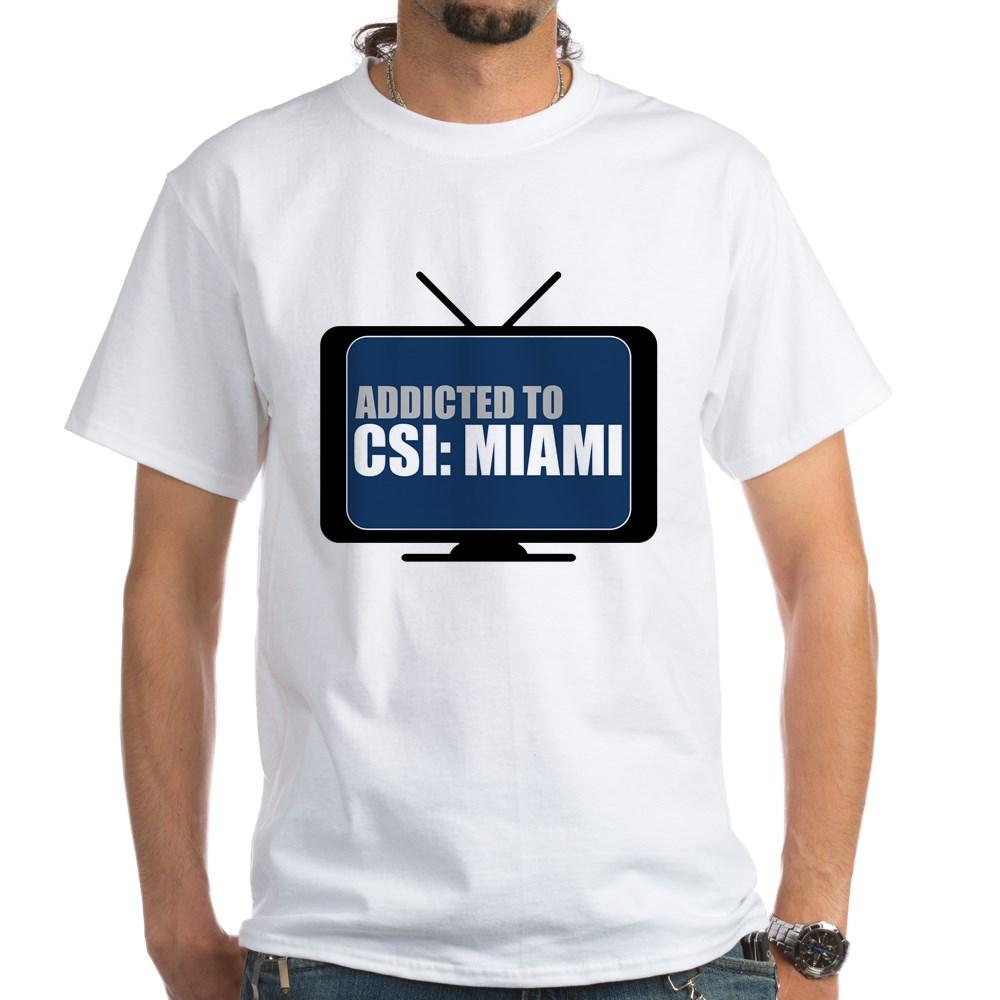 Addicted to CSI: Miami White T-Shirt