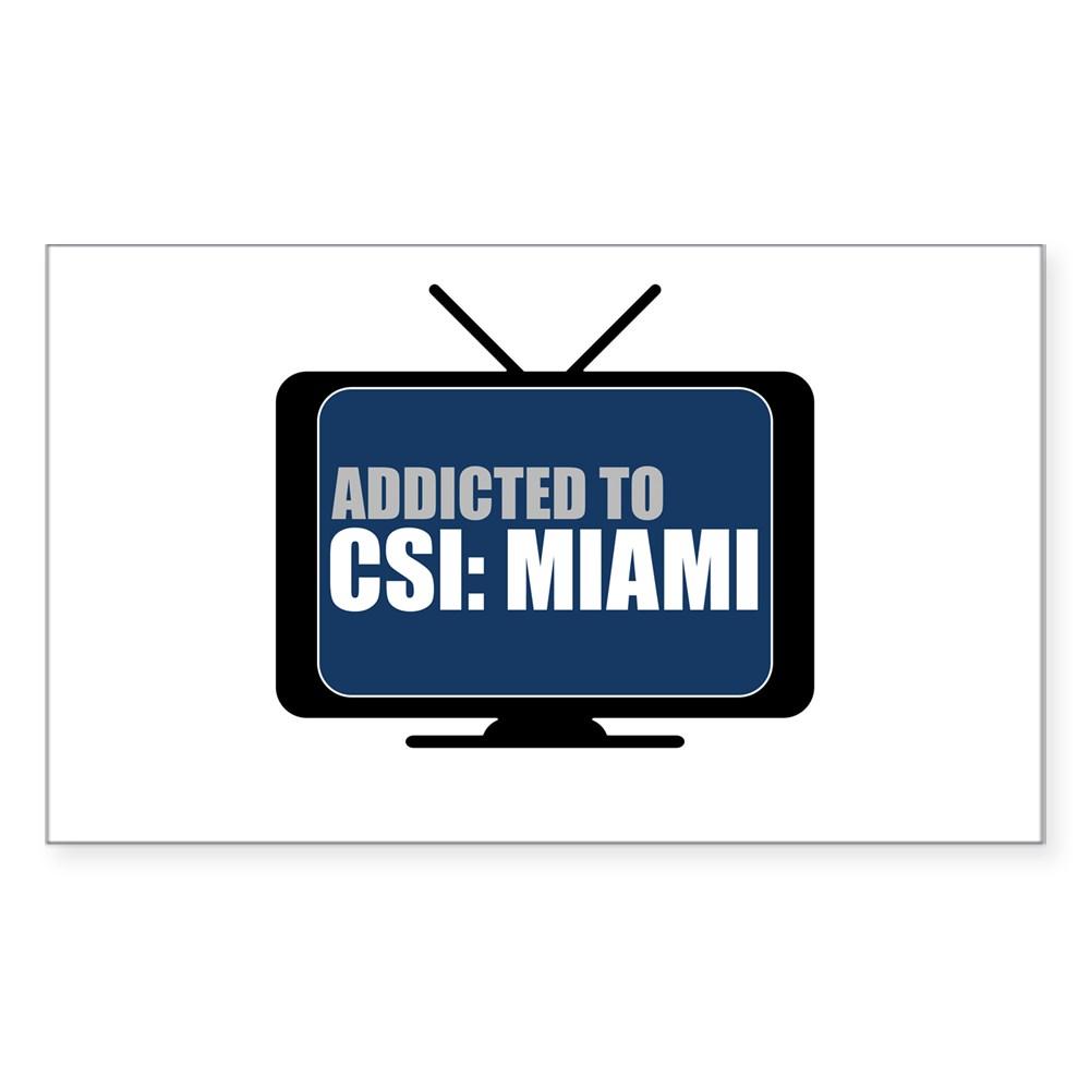 Addicted to CSI: Miami Rectangle Sticker