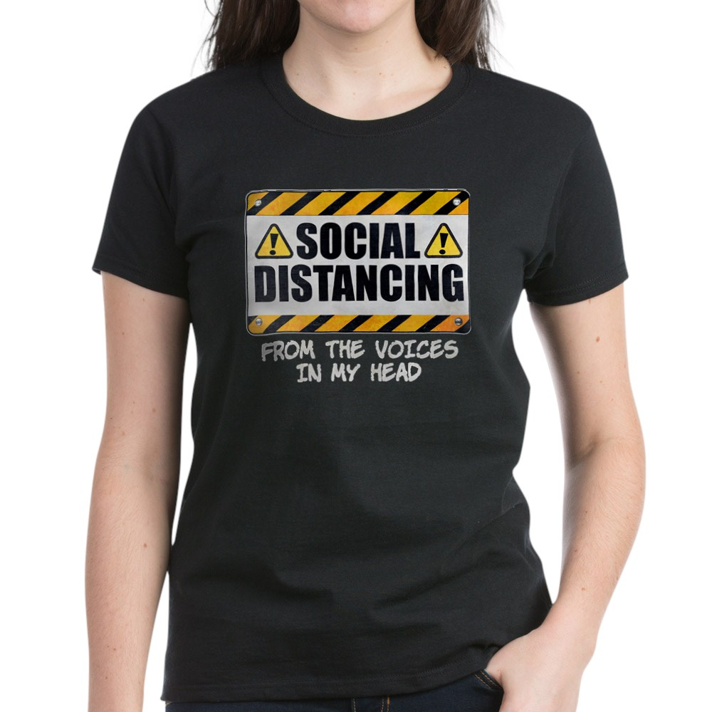 Social Distancing from the Voices In My Head Women's Dark T-Shirt