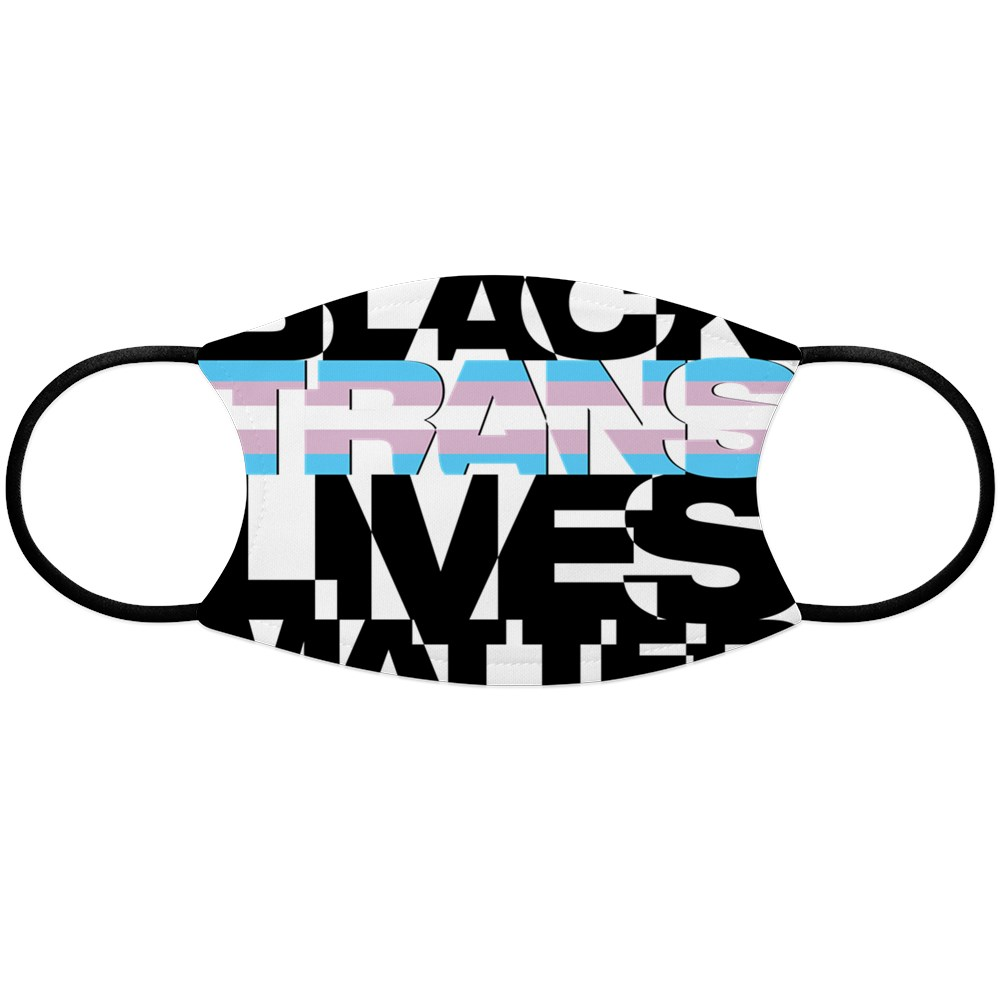 Black Trans Lives Matter Face Mask
