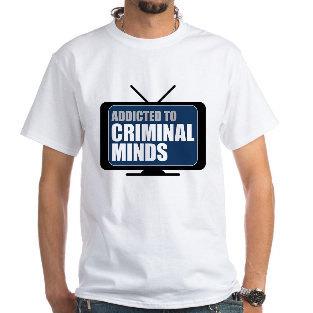 Addicted to Criminal Minds White T-Shirt