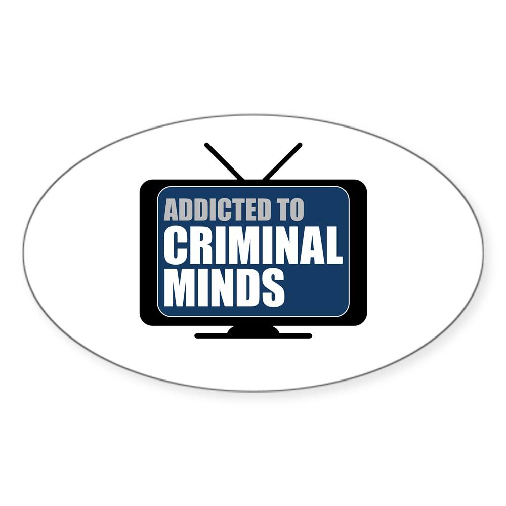 Addicted to Criminal Minds Oval Sticker